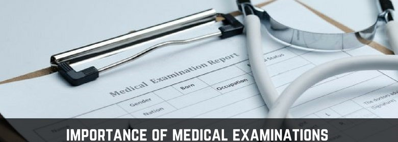 importance of medical examinations