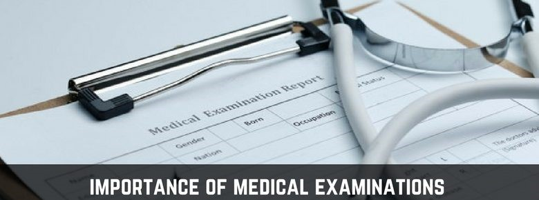importance of medical examinations