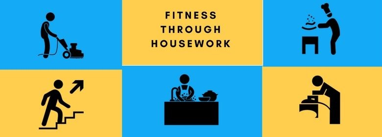 FitnessThrough Housework